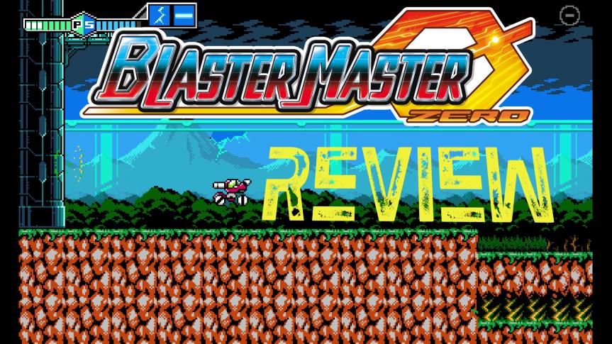Blaster Master ZeroReview